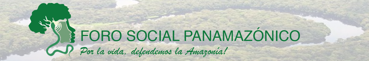"FORO SOCIAL PANAMAZÃ""NICO"